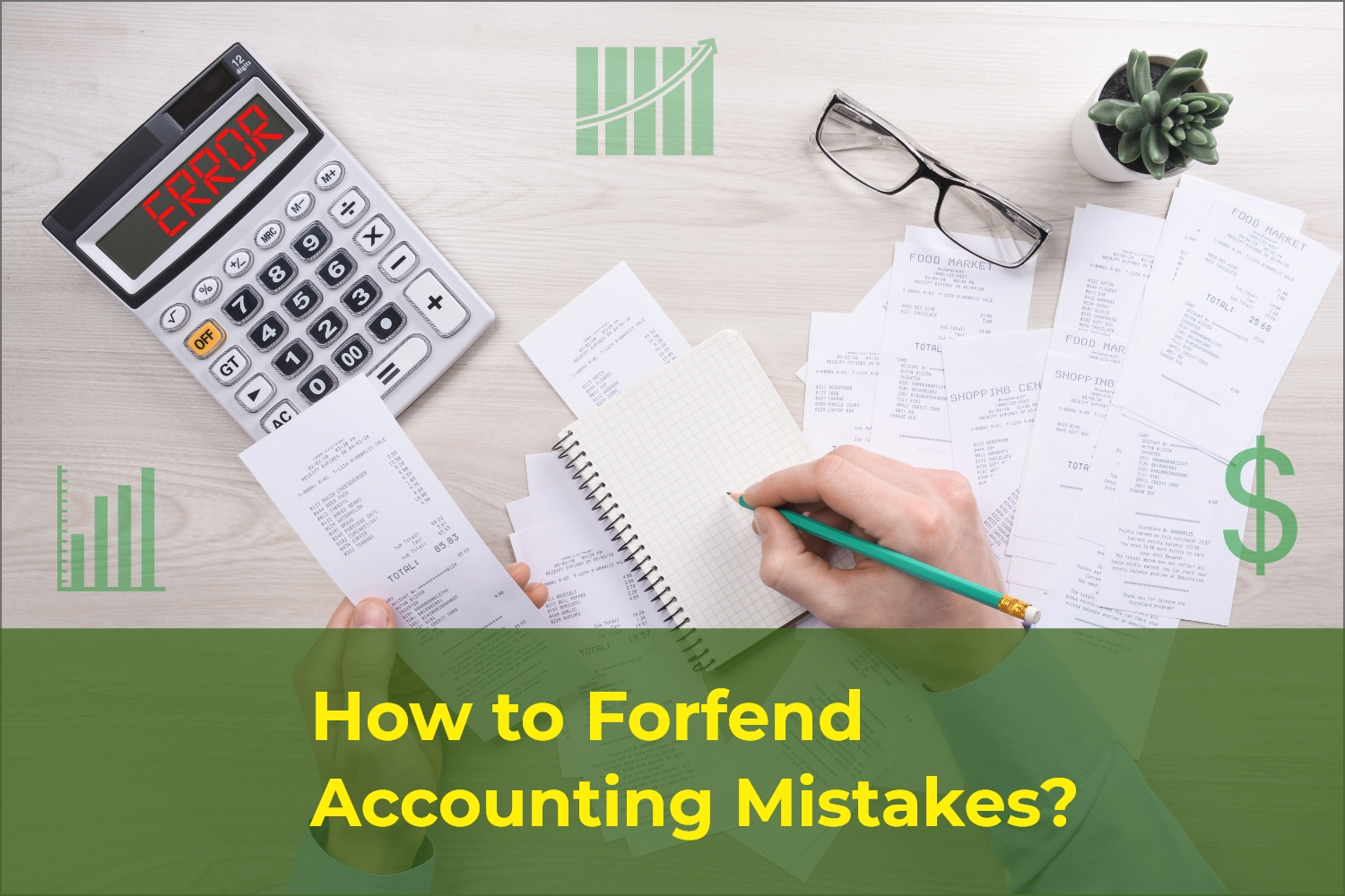 How to Forfend Accounting Mistakes