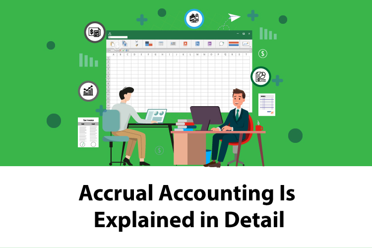Accrual Accounting Is Explained in Detail