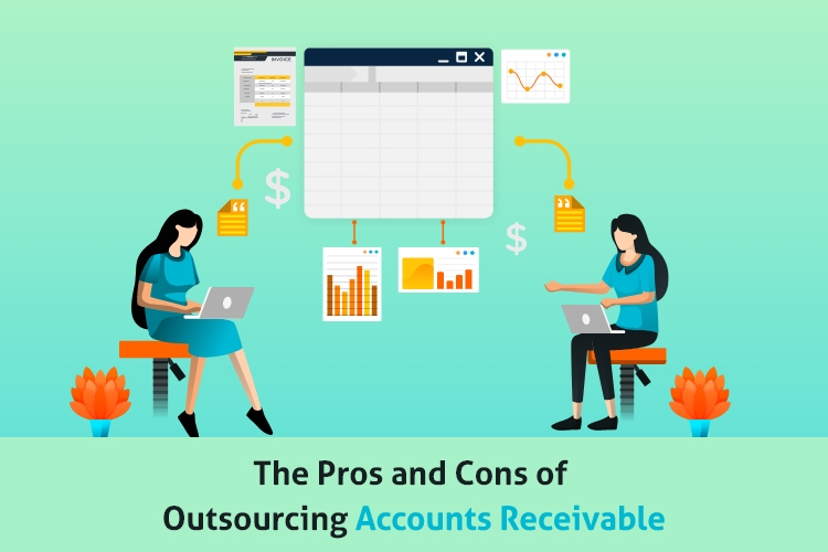 The Pros and Cons of Outsourcing Accounts Receivable